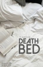 Death Bed // D.J.P by RustyRobin