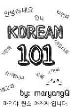 KOREAN 101 by maryangQ