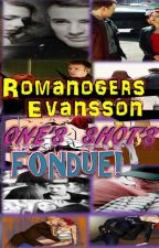 RomanogersEvansson One Shot's by RomanogersEvansson