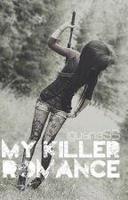 My Killer Romance by iguana95
