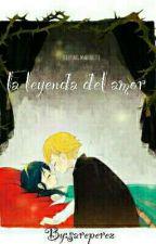 La Leyenda Del Amor  by sareperez