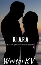 K.I.A.R.A #Watty's2017 by WriterKV