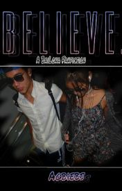 BELIEVE (A Bailona Fanfiction) •on hold• by agbiebs