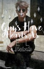 Guys Have Hearts As Well | ON HOLD  by _Nelxb