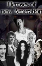 Heroes of New Generation ( zawieszone, mam nadzieję, że na chwilę) by _reading_writing_
