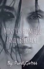 Monsters From Hell [Andy Biersack] by PurdyGirl144