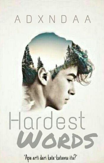 Hardest Words