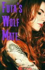 Futa's Wolf Mate. by FutaQueenDreamer