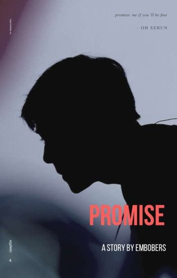 Promise(Hunhan)-Tamat