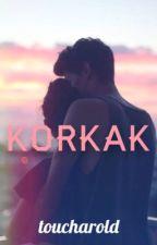 KORKAK by toucharold