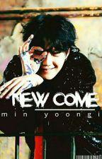 new come ; min yoongi by yxxngxfirez
