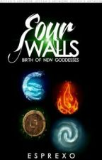 Four Walls(Birth Of New Goddesses) by MissingSsaeng