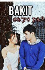 Bakit Sayo PA? [Feat.Hashtags] by MccoyXMaris