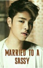 MARRIED TO A SASSY  [Junhoe] by nisahxxic