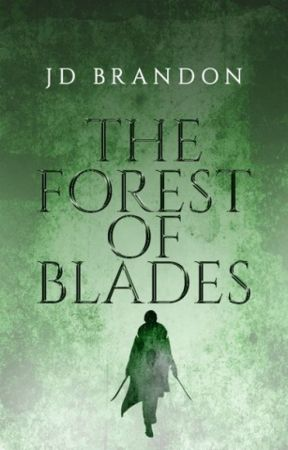 The Forest of Blades-- Iron and Wood Book Two by ninedaysqueen