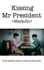 Kissing Mr.President /Marknior/ by dyliannesaber