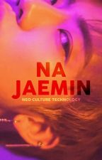 ✧ na jaemin ✧ neo culture technology by takoyakimchi