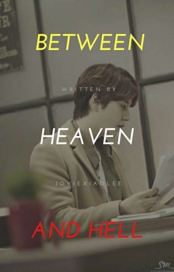 BETWEEN HEAVEN AND HELL [Cho Kyuhyun Fanfiction] | PRIVATE