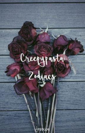 Creepypasta Zodiacs by _ChamomileTea_