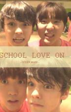School Love On by hasftyie