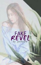 Fake Revel || b.jh by jawhyone