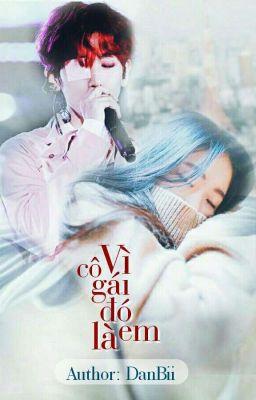 Twoshort [BaekHyun-girl] Vì Cô Gái Đó Là Em
