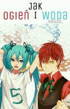 Akashi x OC - Ogień i Woda »»» zakończone by _Hattsu_