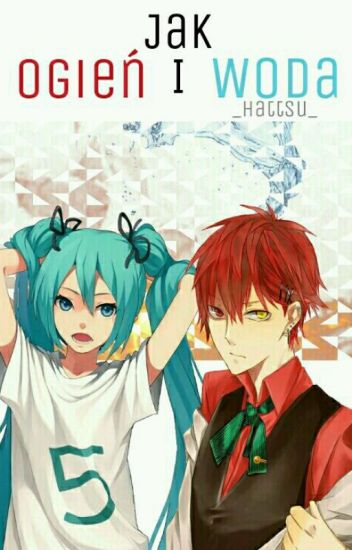 Akashi x OC - Ogień i Woda »»» zakończone