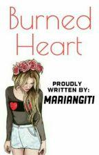 Burned Heart by MariaNgiti