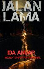 JALAN LAMA by idaanuara