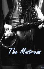 The Mistress (em Revisão) by Deravoux