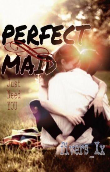 PERFECT MAID