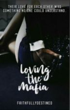 Loving The Mafia [traduzione italiana] by dreamslovestories00