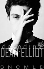 Decoding Dean Elliot by bncmld