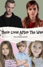Their Lives After The War - Tome 2 by draco-hermione97