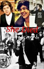 She Died || H.S by Directionerkax3