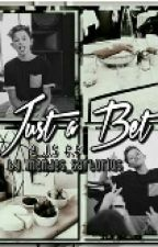 Just A Bet *a J.S Fanfic.* by Mendes_Sartorius