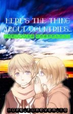 Here's the Thing About Countries... (Hetalia Drabbles) by hope_forever_18