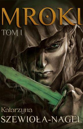 Mroki tom I by Stagerlee