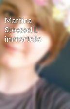 Martina Stoessel L immortelle by ManonCollignon