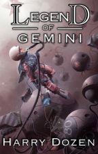 Legend of Gemini #Wattys2016 by Harry5848