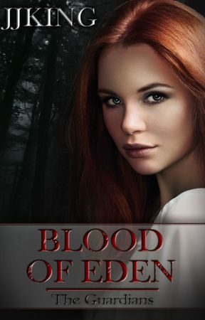Blood of Eden by jjkingauthor