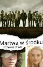 Martwa w środku | TWD  by SztywnazTWD