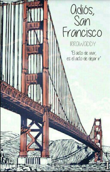 Adiós, San Francisco