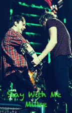 Stay With Me •Muke• by Casey1919