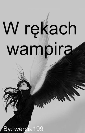 W rękach wampira