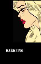 DARKLING   ~Joshler~ by MR_MISTY_EYED_