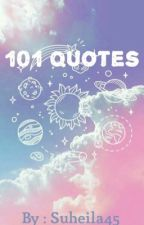 101 Quotes by Suheila45