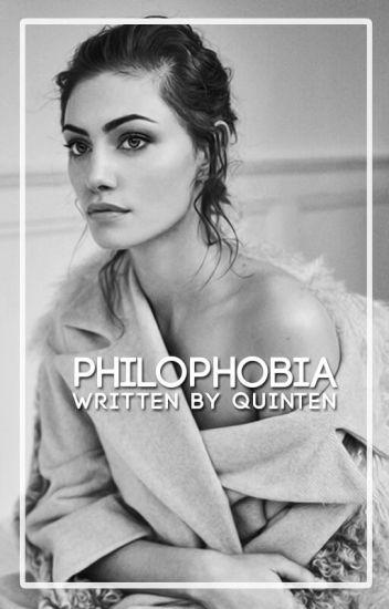 ₩ Philophobia ₩ D.h.