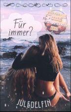 Für immer?  by JuleDelfin